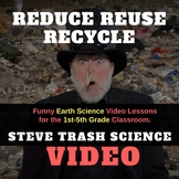 REDUCE REUSE RECYCLE  - Video and Review Questions - Grades 1-5