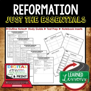 REFORMATION Outline Notes, Reformation Bullet Notes, Unit Review, Test Prep