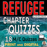 REFUGEE (Alan Gratz) Chapter Quizzes - 18 M/C Quick Compre