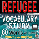 REFUGEE by Alan Gratz - Vocabulary Study with Quizzes - 60 Words