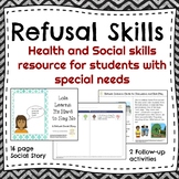 REFUSAL SKILLS for students with Autism and other special