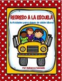 REGRESO A LA ESCUELA (Back To School Spanish Packet)