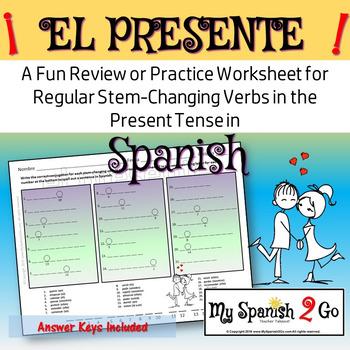 REGULAR PRESENT TENSE STEM-CHANGING VERBS:  A Fun Practice