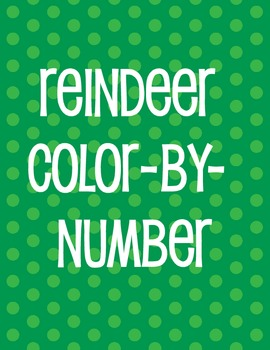 REINDEER COLOR BY NUMBER