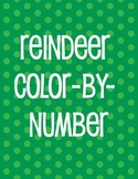 REINDEER COLOR BY NUMBER