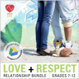 Healthy Relationships: Abuse, Health, Self-Respect & Love Lessons and Activities