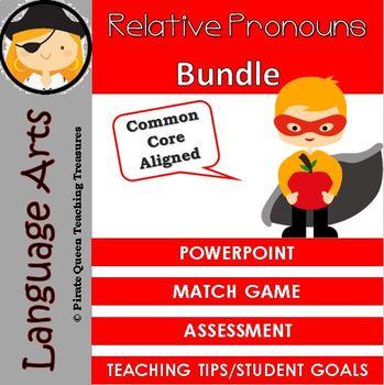 RELATIVE PRONOUNS Bundle/ CCSS Aligned 4th Grade Up