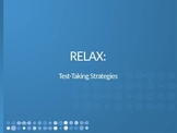 RELAX: Test Taking Strategies