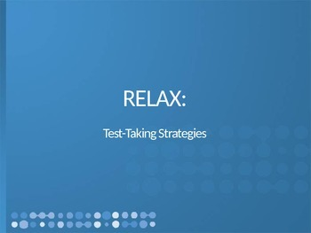 RELAX: Test Taking Strategies