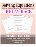 RELAY RACE Solving Equations