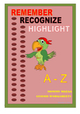 REMEMBER RECOGNIZE AND HIGHLIGHT ALPHABETS
