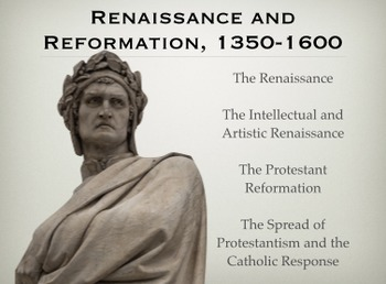 RENAISSANCE AND REFORMATION, 1350-1600