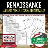 RENAISSANCE Outline Notes JUST THE ESSENTIALS Unit Review, Outline