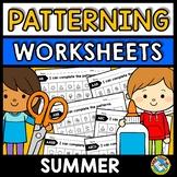 REPEATING PATTERNS WORKSHEETS (SUMMER ACTIVITY KINDERGARTE