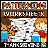REPEATING PATTERNS WORKSHEETS (THANKSGIVING ACTIVITY KINDERGARTEN, PRESCHOOL)