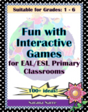 RESOURCE BOOK: Fun with Interactive Games for EAL/ESL Prim