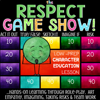 RESPECT: Being Respectful Character Education School Counseling Lesson *Low-Prep
