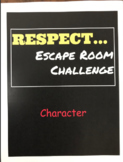 RESPECT...Escape Room Challenge...Character
