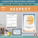 RESPECT   Google Slides   Positive Behavior   Daily Charac