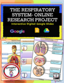 RESPIRATORY SYSTEM WEBQUEST PROJECT- DISTANCE LEARNING- GO
