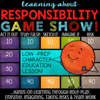 RESPONSIBILITY Lesson *Character Education Quiz Show Game on Being Responsible