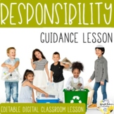 RESPONSIBILITY PowerPoint Guidance Lesson Counseling Lesson Activity and Game