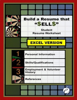 "RESUME WORKSHEET (EXCEL Version):  ""Build a Resume That S-E-L-L-S . . ."""