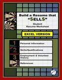 "RESUME WORKSHEET (EXCEL Version):  ""Build a Resume That S-E-L-L-S . . ."""