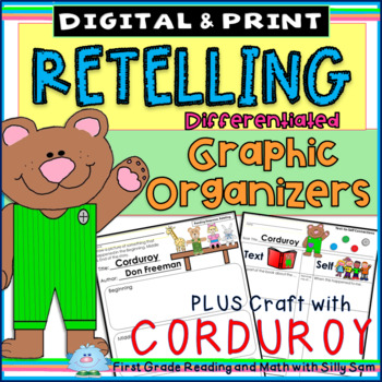 RETELLING:Reader's Workshop Differentiated Templates Plus CORDUROY CRAFTIVITY