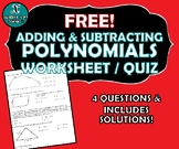 REVIEW / QUIZ - Adding & Subtracting Polynomials - FREE!