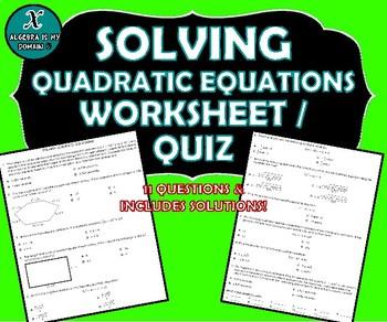 REVIEW / QUIZ - Solving Quadratic Equations
