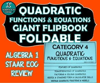 FLIP BOOK / FOLDABLE / QUIZZES - Quadratic Functions - STAAR EOC REVIEWS