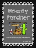 REVISED! Howdy Pardner! Literacy and Math Fun Activities