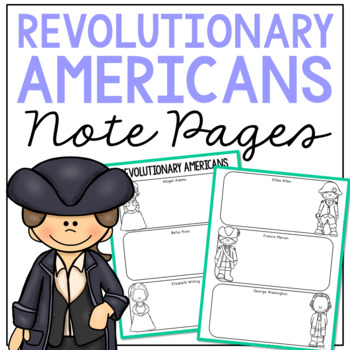 REVOLUTIONARY AMERICANS Research Activity | American History Illustrated Notes