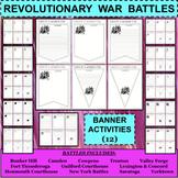 REVOLUTIONARY WAR BATTLES Banner Activities BUNDLE - 12 Sets!!! Total of 72!!!