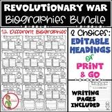 REVOLUTIONARY WAR - EDITABLE OR Print & Go Biography Graphic Organizers - BUNDLE