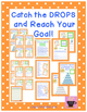 REWARD SYSTEM: Catch the DROPS