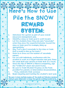 REWARD SYSTEM: Pile the SNOW