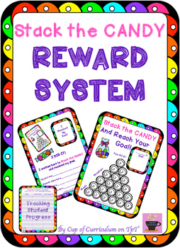 REWARD SYSTEM: Stack the CANDY