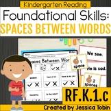 RF.K.1.c- Spaces Between Words