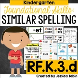 RF.K.3.d- Similarly Spelled Words and Word Families