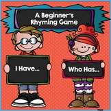 RHYMING GAME: I Have...Who Has...?