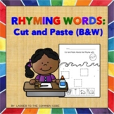 RHYMING WORDS: Cut and Paste (B&W)