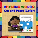 RHYMING WORDS: Cut and Paste (Color)