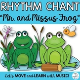 """RHYTHM CHANT """"Mr. Frog and Missus Frog"""" Music Class Lesson"""