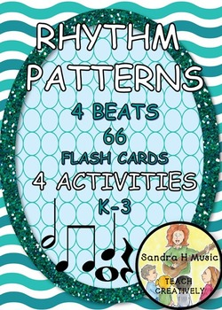 Music Rhythm Pattern Activities, Games and Lessons with Flash Cards K-3