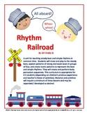 RHYTHM RAILROAD - All Aboard!  A Unit for Teaching Beat, Rhythm & Tempo