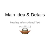 RI.1.2 Identifying the Main Idea and Key Details