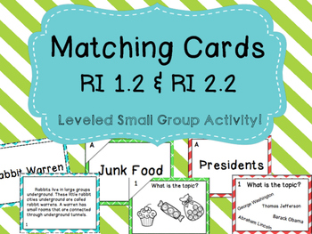 RI K.2 & RI1.2 & RI 2.2 Topics Matching Cards - Leveled for Small Groups