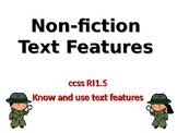 RI.1.5 Know and Use Text Features